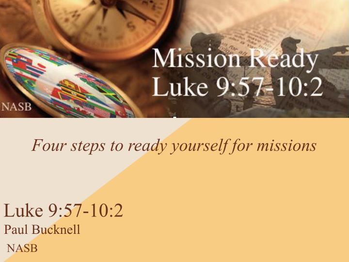 Four steps to ready yourself for missions