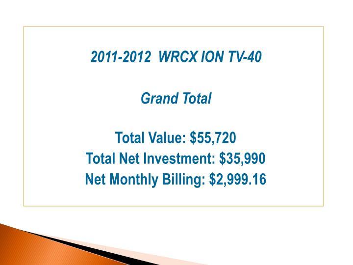 2011-2012  WRCX ION TV-40