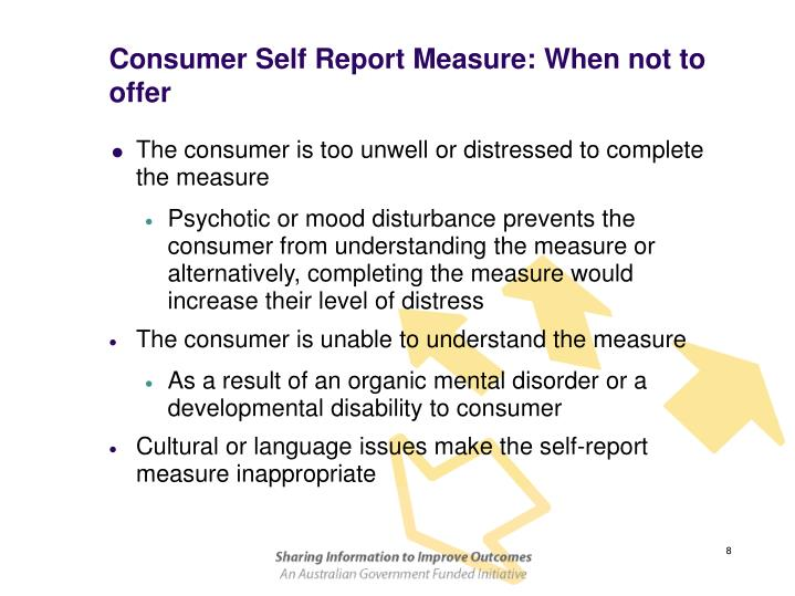 Consumer Self Report Measure: When not to offer