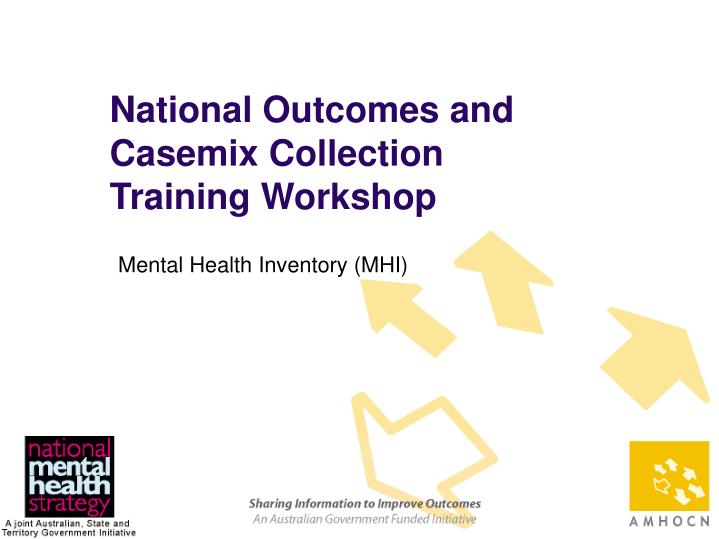 National Outcomes and Casemix Collection