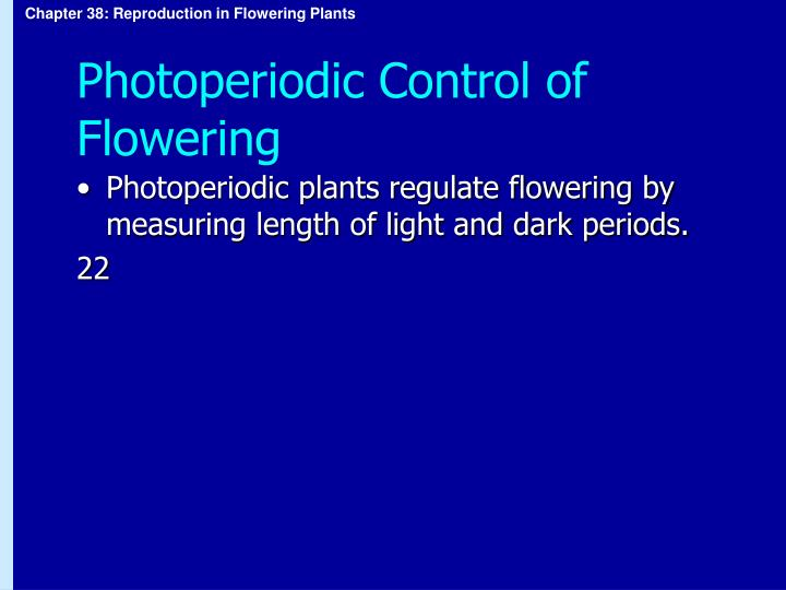 Photoperiodic Control of Flowering