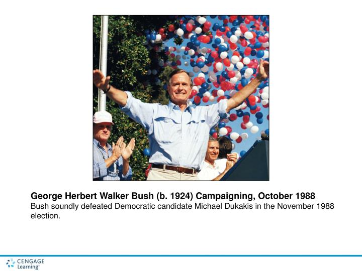 George Herbert Walker Bush (b. 1924) Campaigning, October 1988