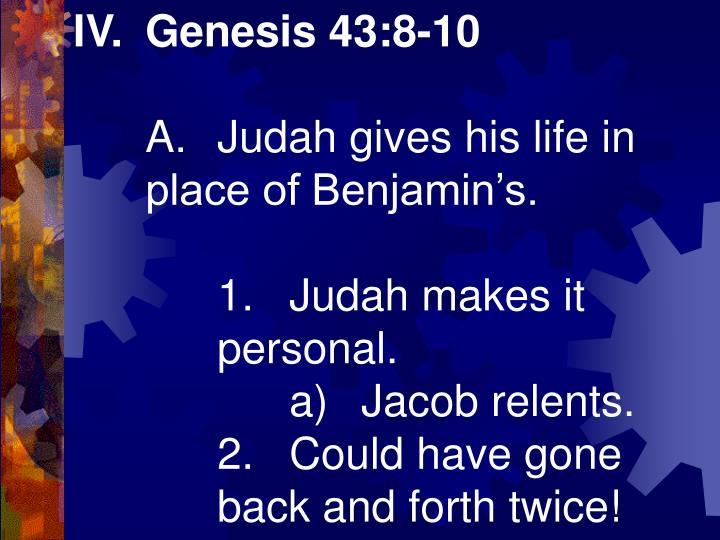 IV.Genesis 43:8-10