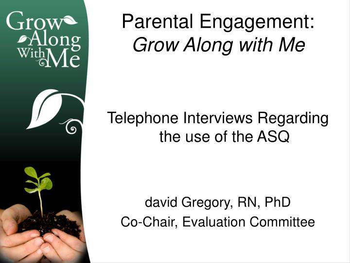 Parental engagement grow along with me