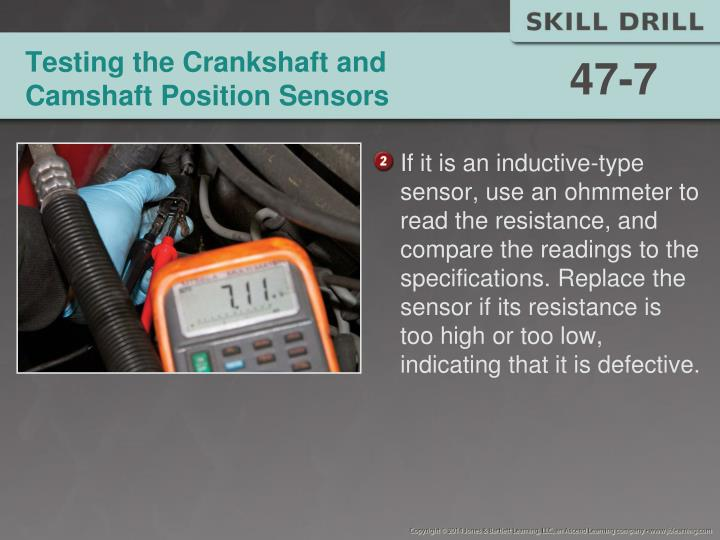Testing the Crankshaft and Camshaft Position Sensors