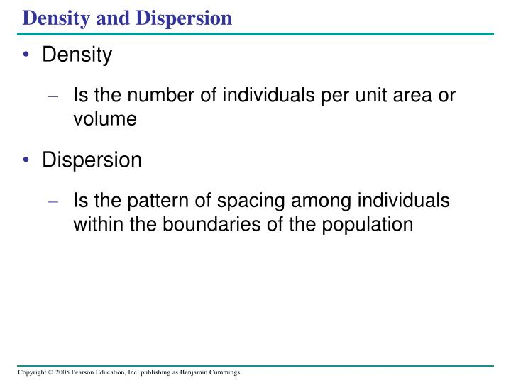 Density and Dispersion