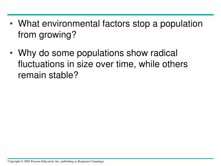 What environmental factors stop a population from growing?