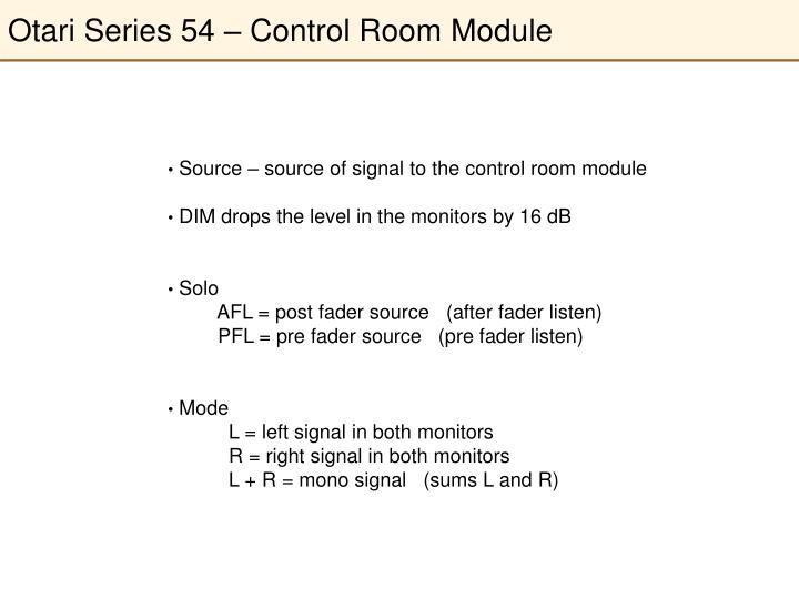 Otari Series 54 – Control Room Module