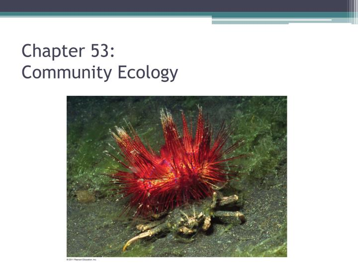 Chapter 53 community ecology