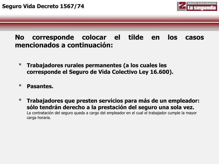 Seguro Vida Decreto 1567/74
