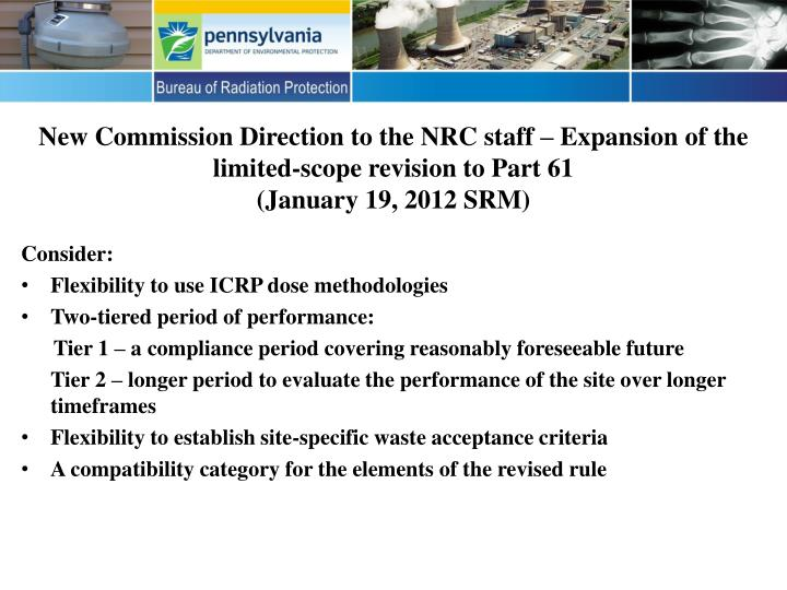 New Commission Direction to the NRC staff – Expansion of the limited-scope revision to Part 61