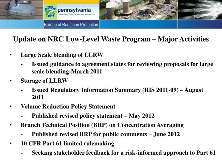 Update on nrc low level waste program major activities