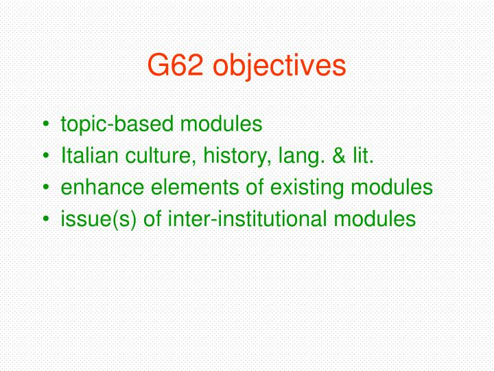 G62 objectives