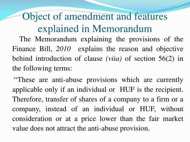 Object of amendment and features explained in Memorandum