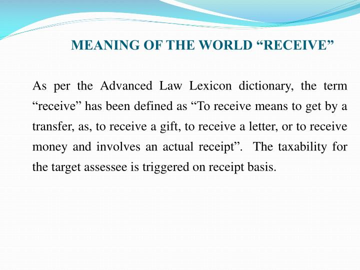 "MEANING OF THE WORLD ""RECEIVE"""
