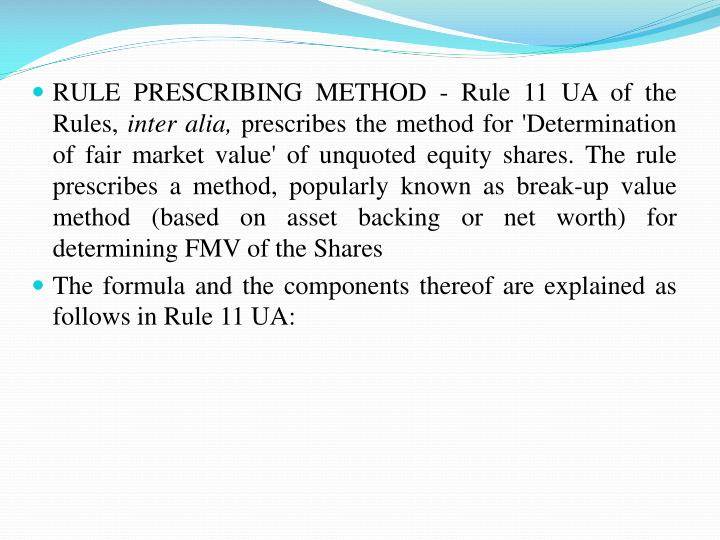 RULE PRESCRIBING METHOD - Rule 11 UA of the Rules,