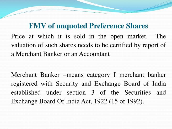 FMV of unquoted Preference Shares