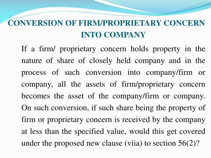 CONVERSION OF FIRM/PROPRIETARY CONCERN INTO COMPANY