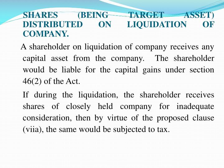 SHARES (BEING TARGET ASSET) DISTRIBUTED ON LIQUIDATION OF COMPANY.