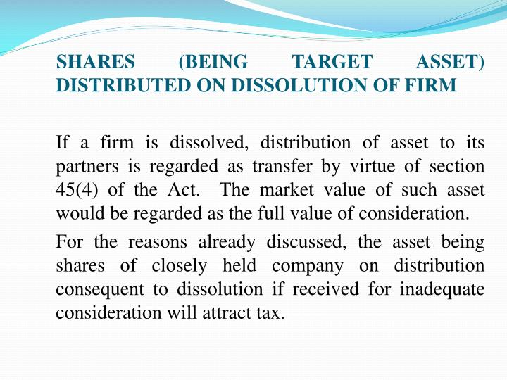 SHARES (BEING TARGET ASSET) DISTRIBUTED ON DISSOLUTION OF FIRM