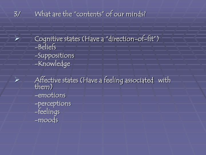 """3/ What are the """"contents"""" of our minds?"""