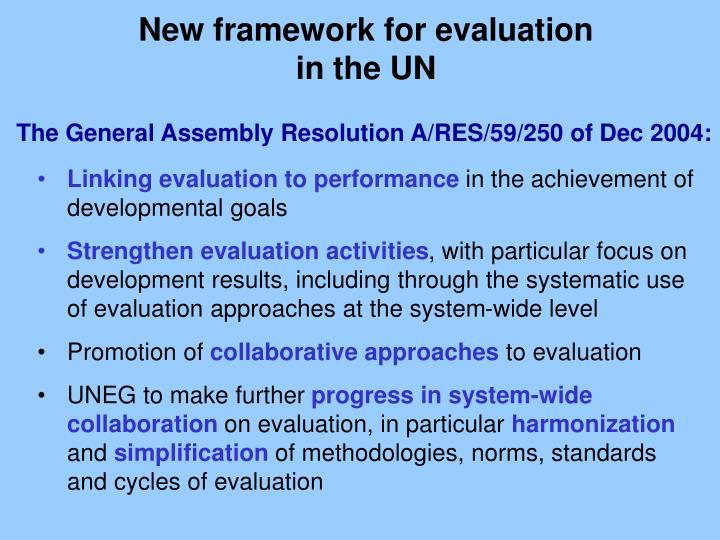 New framework for evaluation