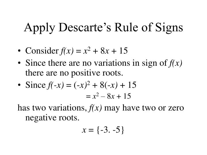 Apply descarte s rule of signs