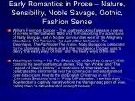 early romantics in prose nature sensibility noble savage gothic fashion sense