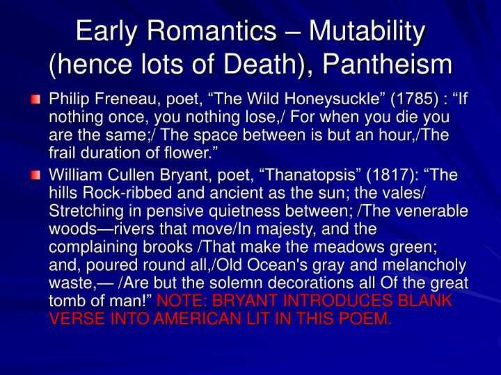 Early Romantics – Mutability (hence lots of Death), Pantheism