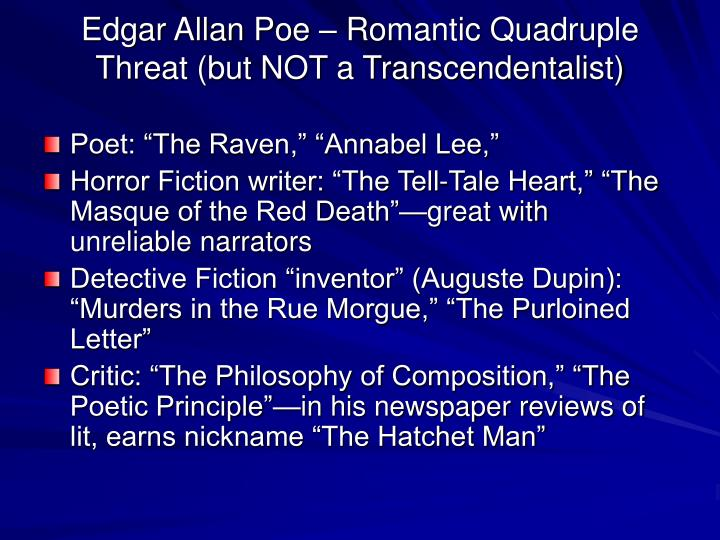 Edgar Allan Poe – Romantic Quadruple Threat (but NOT a Transcendentalist)