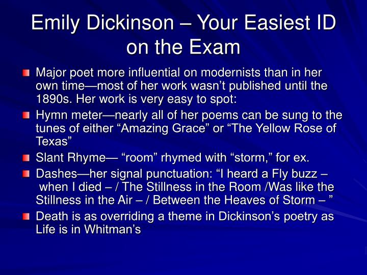 Emily Dickinson – Your Easiest ID on the Exam