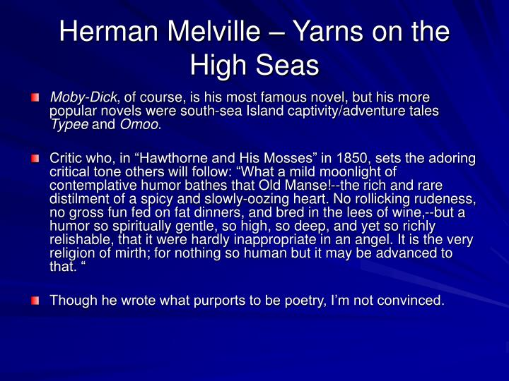 Herman Melville – Yarns on the High Seas