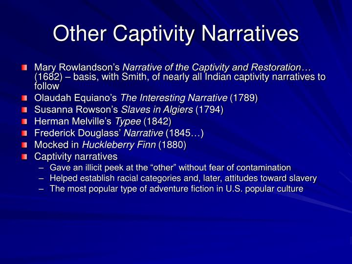 Other Captivity Narratives