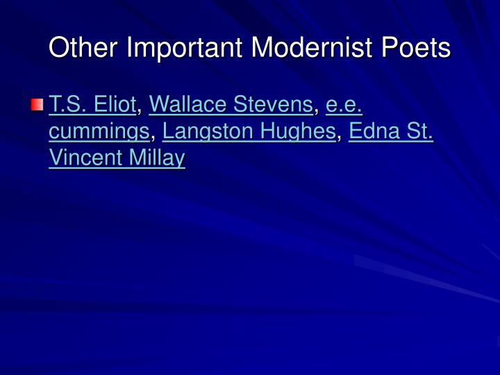 Other Important Modernist Poets