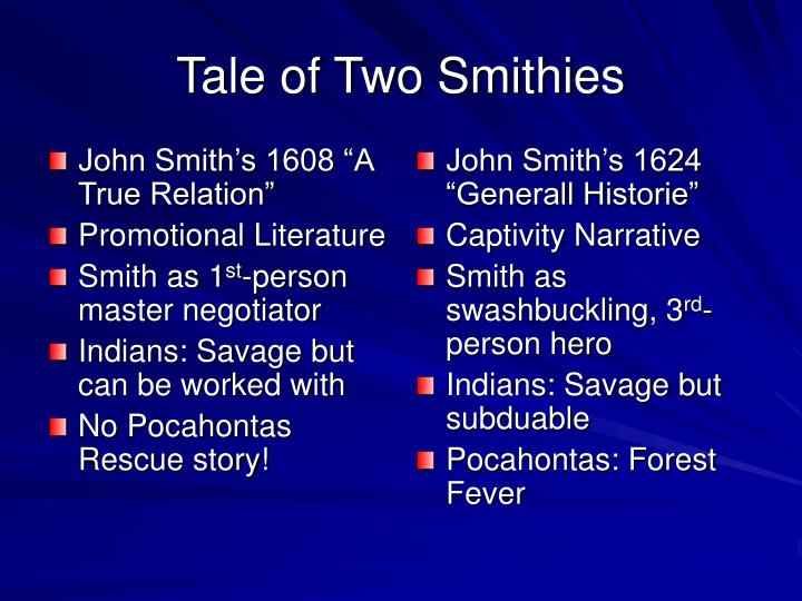 "John Smith's 1608 ""A True Relation"""