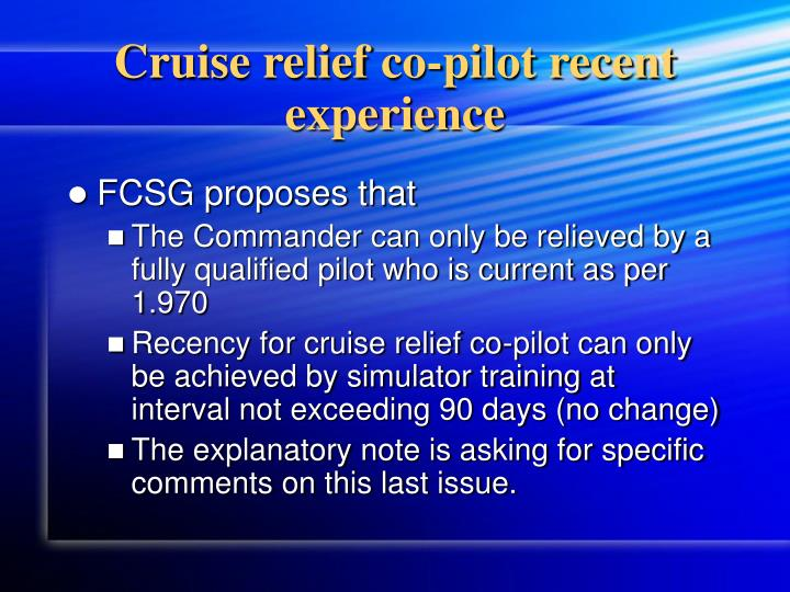 Cruise relief co-pilot recent experience