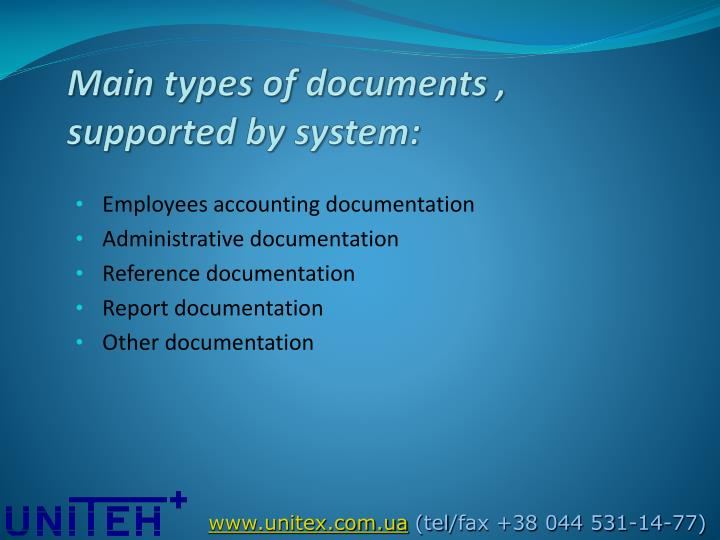Main types of documents , supported by system: