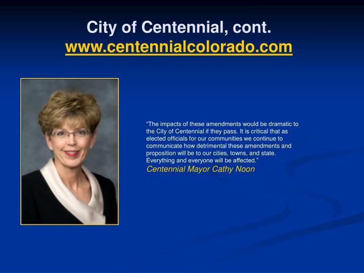 City of Centennial, cont.