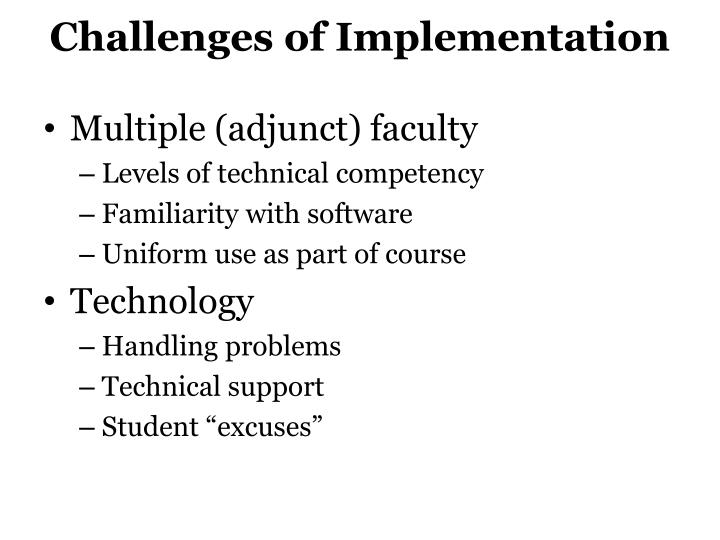 Challenges of implementation