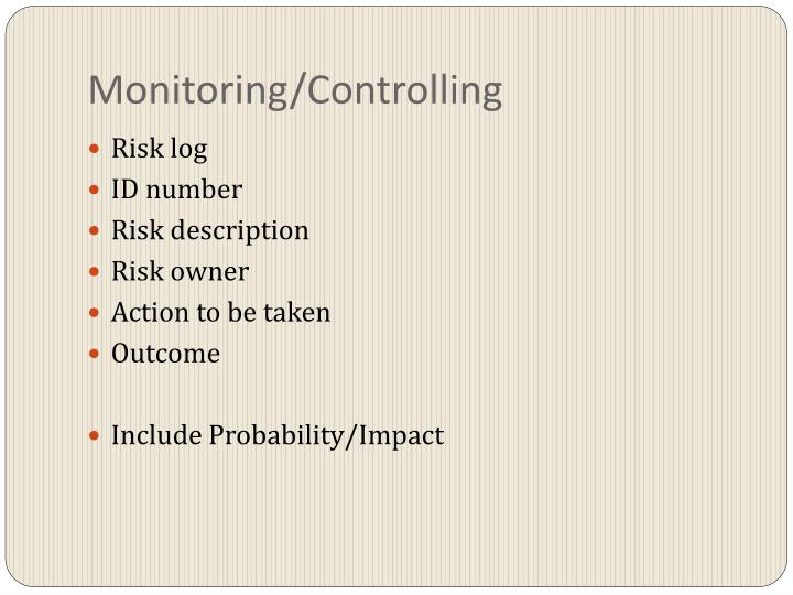 Monitoring/Controlling