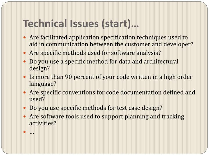 Technical Issues (start)…