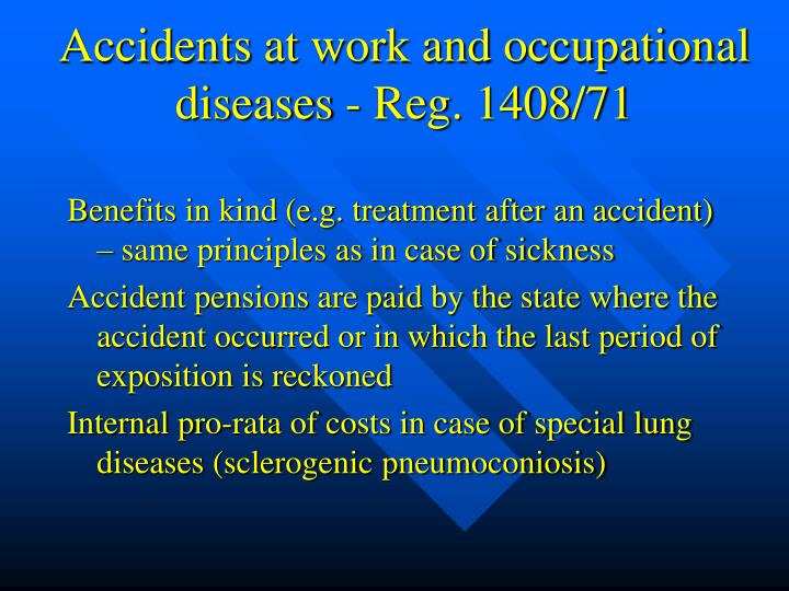 Accidents at work and occupational diseases - Reg. 1408/71