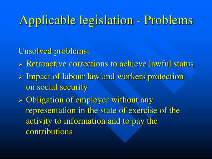 Applicable legislation - Problems