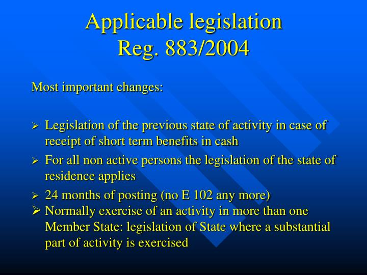 Applicable legislation