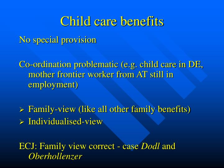 Child care benefits