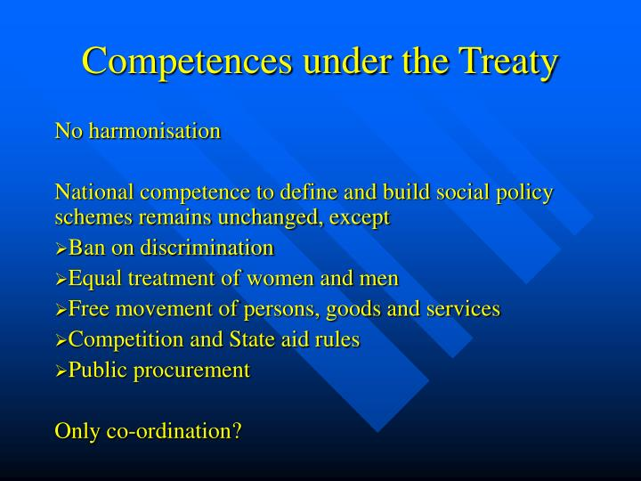 Competences under the Treaty