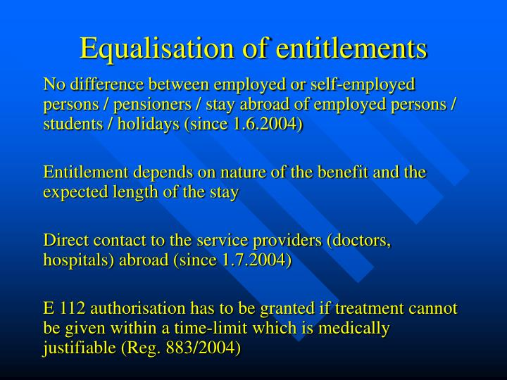 Equalisation of entitlements