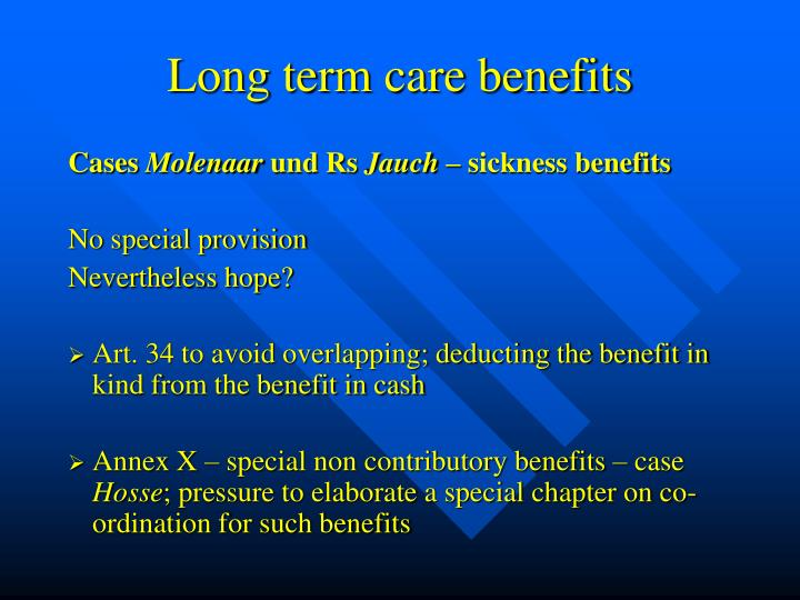 Long term care benefits