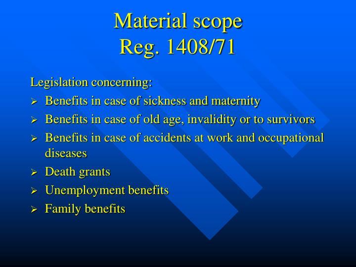 Material scope