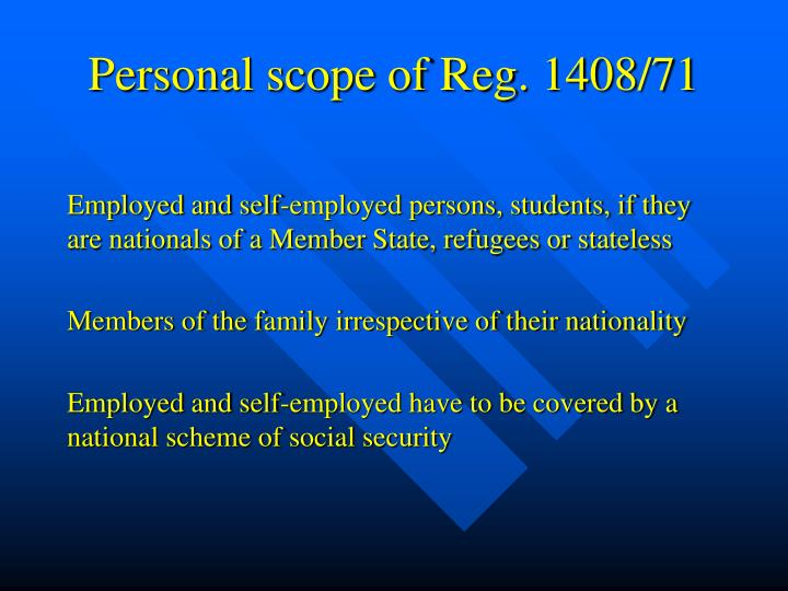Personal scope of Reg. 1408/71
